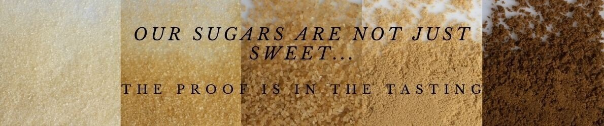 Our sugars are not just sweet